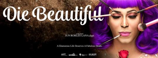 Cinephagemaniac Premiere Images De Die Beautiful De Jun Robles Lana