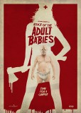 ATTACK OF THE ADULT BABIES: une affiche croquignolette pour la comédie horrifique au pitch fou