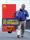 Glory to the Filmmaker !